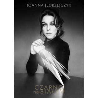 Czarno na białym Joanna...