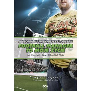 Football Manager to moje...