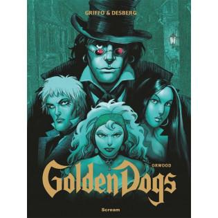 Golden Dogs T.2 Orwood...