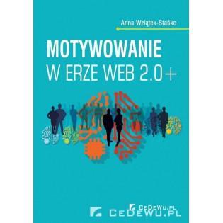 Motywowanie w erze Web 2.0+...
