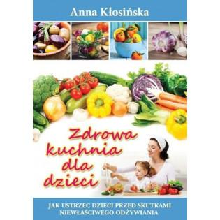 Zdrowa kuchnia dla dzieci...