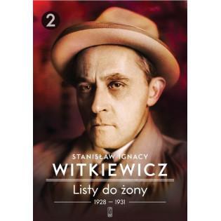 Listy do żony T.2 1928-1931...