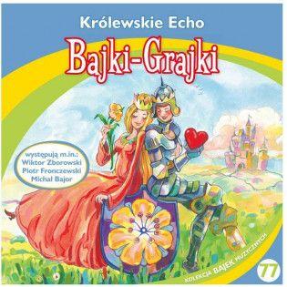 Bajki - Grajki. Królewskie...