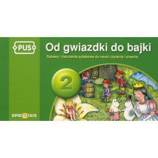 PUS Od gwiazdki do bajki 2...