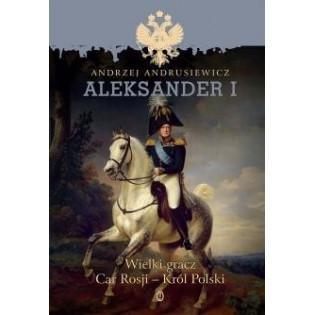 Aleksander I. Wielki gracz...