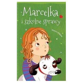 Marcelka i szkolne sprawy...