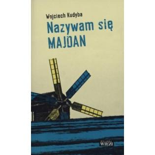 Nazywam się Majdan...