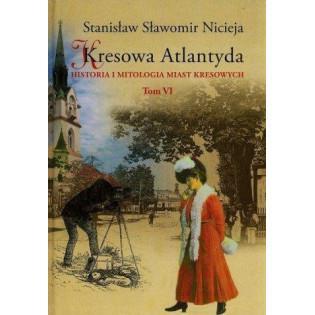 Kresowa Atlantyda T.6 MS...