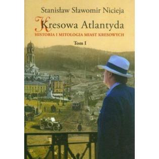 Kresowa Atlantyda T.1 MS...