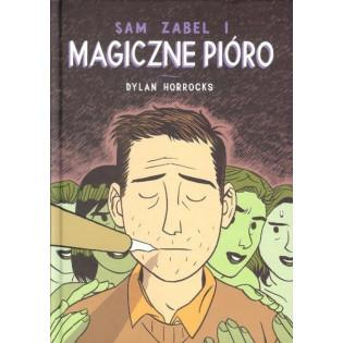 Sam Zabel i magiczne pióro...