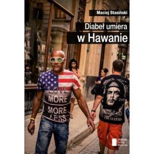 Diabeł umiera w Hawanie...