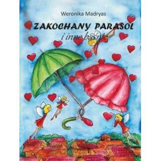 Zakochany parasol i inne...
