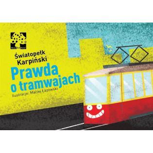 Prawda o tramwajach...