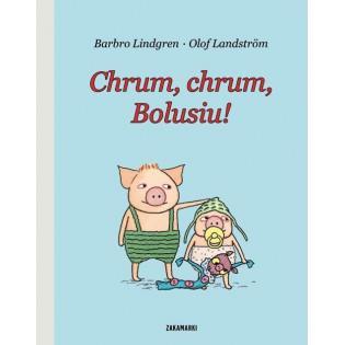 Chrum, chrum, Bolusiu!...