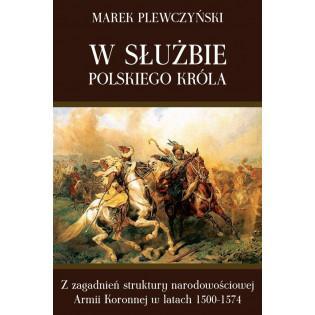 W służbie polskiego króla...