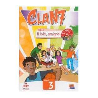 Clan 7 con Hola amigos 3...