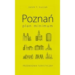 Poznań. Plan minimum...