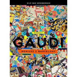 Gaudi. Geniusz z Barcelony...
