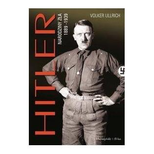 Hitler. Narodziny zła...