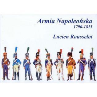 Armia Napoleońska 1790-1815...