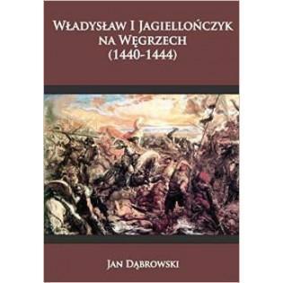 Władysław I Jagiellończyk...