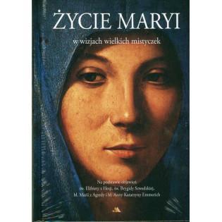 Życie Maryi w wizjach...