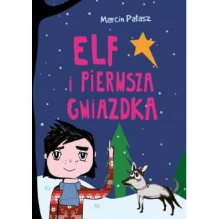Elf i pierwsza Gwiazdka...