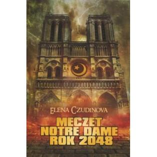 Meczet Notre Dame. Rok 2048...