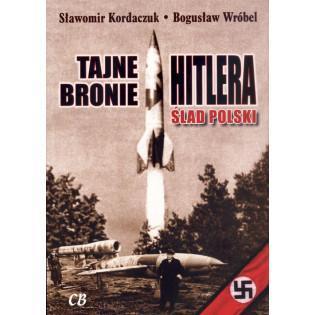 Tajne bronie Hitlera. Ślad...