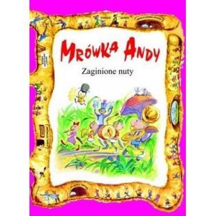 Mrówka Andy. Zaginione Nuty...
