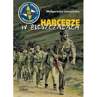 Harcerze w Bieszczadach...