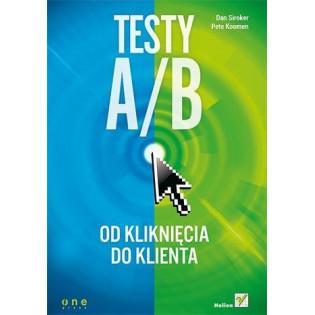 Testy A/B. Od kliknięcia do...