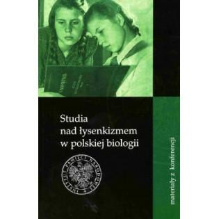 Studia nad łysenkizmem w...