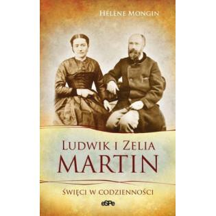 Ludwik i Zelia Martin....
