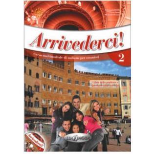 Arrivederci! 2 podręcznik +...