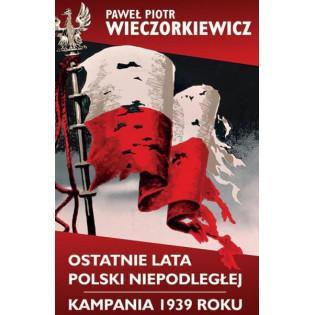 Ostatnie lata Polski...