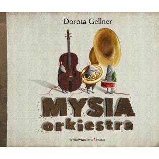 Mysia orkiestra BAJKA Bajka...