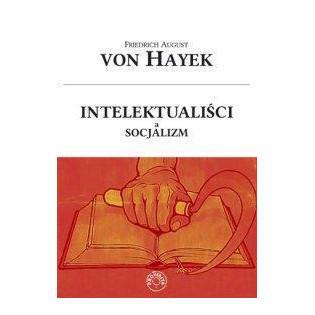 Intelektualiści a socjalizm...