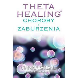 Theta Healing.Choroby i...