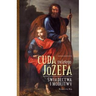 Cuda świętego Józefa WAM ---
