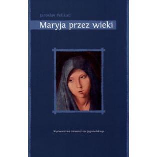 Maryja przez wieki...