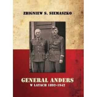 Generał Anders w latach...