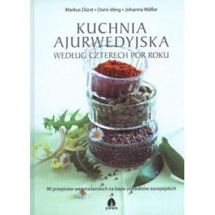 Kuchnia ajurwedyjska według...