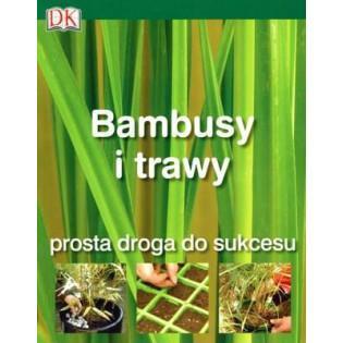 Bambusy i trawy. Prosta...