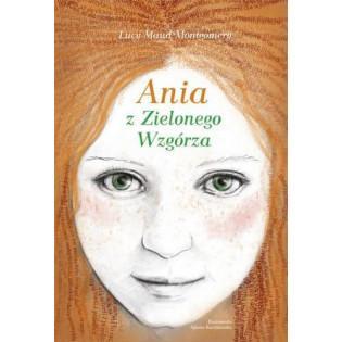 Ania z Zielonego Wzgórza...