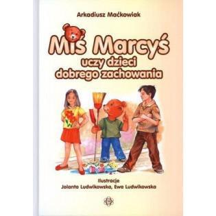 Miś Marcyś uczy dzieci...
