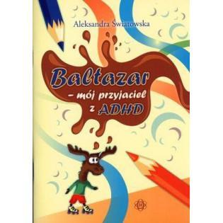 Baltazar - mój przyjaciel z...