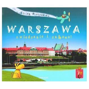 Warszawa. Zwiedzanie i...