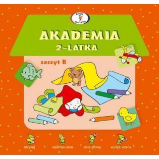 Akademia 2-latka. Zeszyt B...