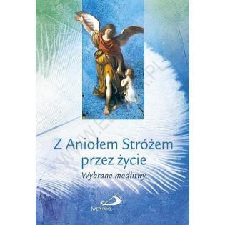Z Aniołem Stróżem przez...